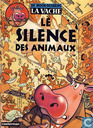Strips - Volle melk - Le silence des animaux