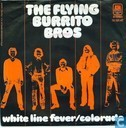 Platen en CD's - Flying Burrito Brothers, The - White Line Fever