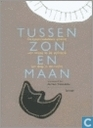 Books - Miscellaneous - Tussen zon en maan