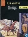 Bandes dessinées - Piranesi - Planeet der bannelingen