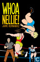 Comic Books - Love and Rockets - Whoa Nellie!