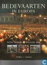 Books - Miscellaneous - Bedevaarten in Europa