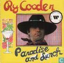 Vinyl records and CDs - Cooder, Ry - Paradise And Lunch