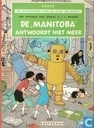 """Strips - Jo, Suus en Jokko - De """"Manitoba"""" antwoordt niet meer"""