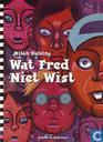Strips - Wat Fred niet wist - Wat Fred niet wist