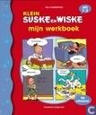 Bandes dessinées - Juniors Bob et Bobette, Les - Klein Suske & Wiske - Mijn werkboek