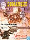 Comic Books - Comanche - De wolven van Wyoming