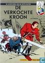 Bandes dessinées - Chevalier Blanc, Le - De verkochte kroon