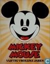 Mickey Mouse - Vijftig vrolijke jaren