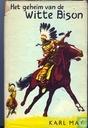 Boeken - Winnetou en Old Shatterhand - Het geheim van de witte bison