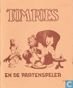 Strips - Bommel en Tom Poes - Tom Poes en de partenspeler