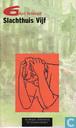 Books - Vonnegut, Kurt - Slachthuis Vijf
