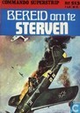 Comic Books - Commando Superstrip - Bereid om te sterven