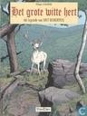 Bandes dessinées - Grote witte hert, Het - Het grote witte hert