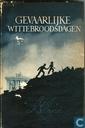 Boeken - Looy, Rein van - Gevaarlijke wittebroodsdagen