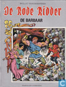Bandes dessinées - Chevalier Rouge, Le [Vandersteen] - De barbaar