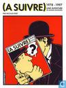 (A Suivre) 1978-1997 - Une aventure en bandes dessinées