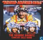 Platen en CD's - Gruntz, George - Beyond Another Wall: Live In China