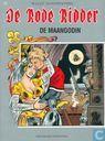 Bandes dessinées - Chevalier Rouge, Le [Vandersteen] - De maangodin