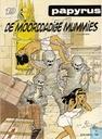 Bandes dessinées - Papyrus - De moorddadige mummies