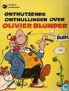 Strips - Olivier Blunder - Onthutsende onthullingen over Olivier Blunder