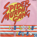 Vinyl records and CDs - Spider Murphy Gang - Ich schau dich an