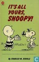 Comics - Peanuts, Die - It's all yours, Snoopy