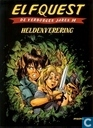 Comic Books - Elfquest - Heldenverering
