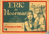 Bandes dessinées - Eric, l'Homme du Nord - De ondergang van Atlantis
