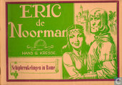 Comic Books - Eric the Norseman - Schipbreukelingen in Rome