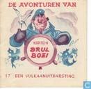 Bandes dessinées - Kapitein Brul Boei - Een vulkaanuitbarsting