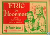 Comic Books - Eric the Norseman - De Zwarte Ruiter