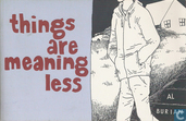 Comics - Things are meaning less - Things are meaning less