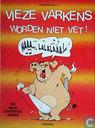 Strips - Vieze varkens - Vieze varkens worden niet vet!