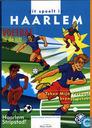 Dit speelt in Haarlem 1