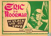 Comic Books - Eric the Norseman - De vloek van het goud