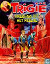 Bandes dessinées - Trigan, L'Empire de - Dreiging uit het heelal