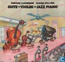 Platen en CD's - Bolling, Claude - Suite For Violin & Jazz Piano