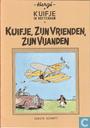 Bandes dessinées - Tintin - Kuifje, zijn vrienden, zijn vijanden