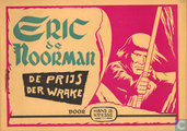 Comic Books - Eric the Norseman - De prijs der wrake