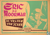 Comic Books - Eric the Norseman - De wolven van Scorr