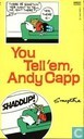 Strips - Linke Loetje - You tell'em, Andy Capp