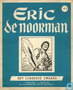 Comic Books - Eric the Norseman - Het lokkende zwaard
