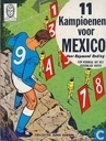 Comic Books - Vincent Larcher - 11 kampioenen voor Mexico