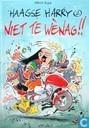 Strips - Haagse Harry - Niet te wènag!!