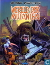 Comic Books - Mutant World - Wereld der mutanten