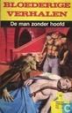 Bandes dessinées - Bloederige verhalen - De man zonder hoofd