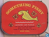 Something fishy ; sardine can puzzle
