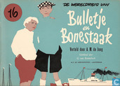 Comics - Bulletje en Boonestaak, De wereldreis van - De wereldreis van Bulletje en Bonestaak