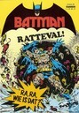 Strips - Batman - Ratteval! Ra, ra, wie is dat?